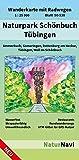 Naturpark Schönbuch - Tübingen: Wanderkarte mit Radwegen, Blatt 50-538, 1 : 25 000, Ammerbuch, Gomaringen, Rottenburg am Neckar, Tübingen, Weil im ... (NaturNavi Wanderkarte mit Radwegen 1:25 000)