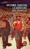La Mémoire Des Vaincus: Roman 2253059501 Book Cover