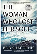 Bob Shacochis The Woman Who Lost Her Soul (Paperback) - Common