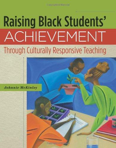 Download Raising Black Students' Achievement Through Culturally Responsive Teaching 1416610596