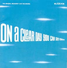 On A Clear Day You Can See Forever: The Original Broadway Cast Recording