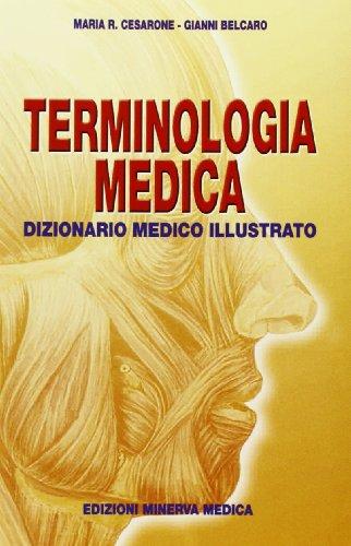 Terminologia medica. Dizionario medico illustrato