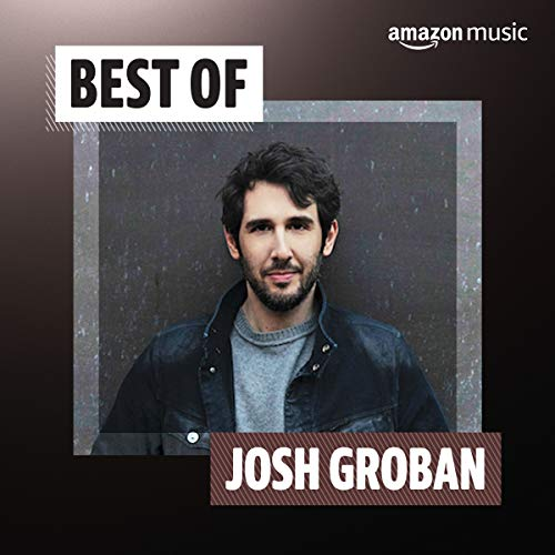 Best of Josh Groban