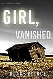 Girl, Vanished (An Ella Dark FBI Suspense Thriller—Book 5) (English Edition)