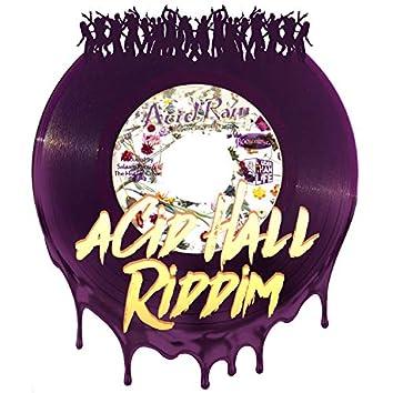 Acid Hall Riddim