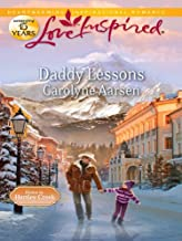 Daddy Lessons: A Fresh-Start Family Romance (Home to Hartley Creek)