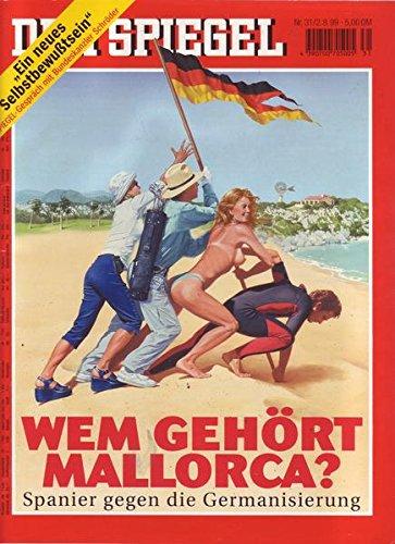 Der Spiegel Nr. 31/1999 02.08.1999 Wem gehört Mallorca?
