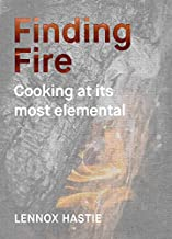 Finding Fire: Cooking at its Most Elemental PDF