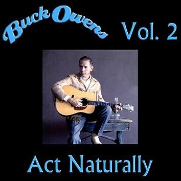 Act Naturally, Vol. 2