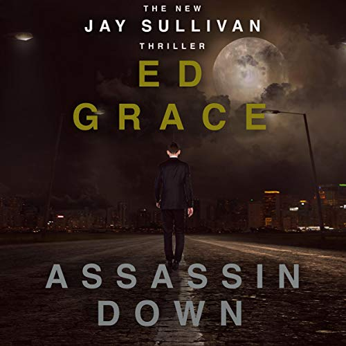 Assassin Down Audiobook By Ed Grace cover art