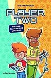 Player Two: Manual para padres gamers (Biblioteca No Ficción)