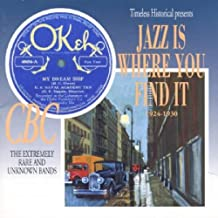 Jazz Is Where You Find It: 1924-30