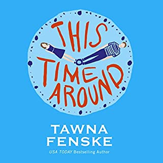 This Time Around                   By:                                                                                                                                 Tawna Fenske                               Narrated by:                                                                                                                                 Carly Robins                      Length: 9 hrs and 11 mins     109 ratings     Overall 4.3