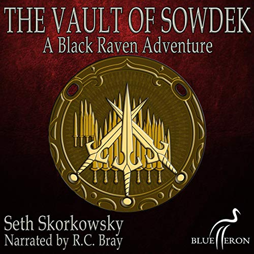 The Vault of Sowdek: A Black Raven Adventure audiobook cover art