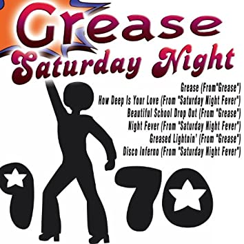 Grease Saturday Night