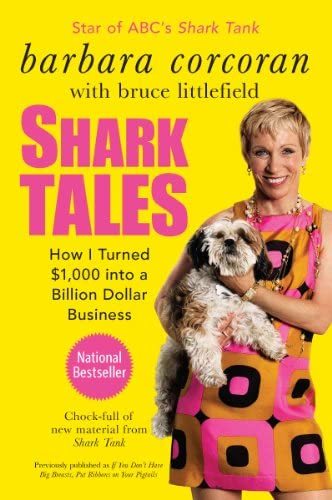 Shark Tales How I Turned 1 000 into a Billion Dollar Business product image