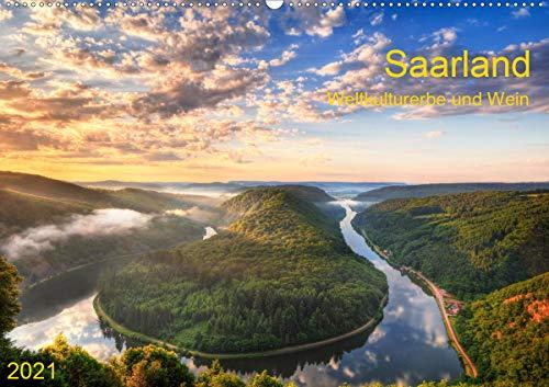 Saarland Weltkulturerbe und Wein (Wandkalender 2021 DIN A2 quer)