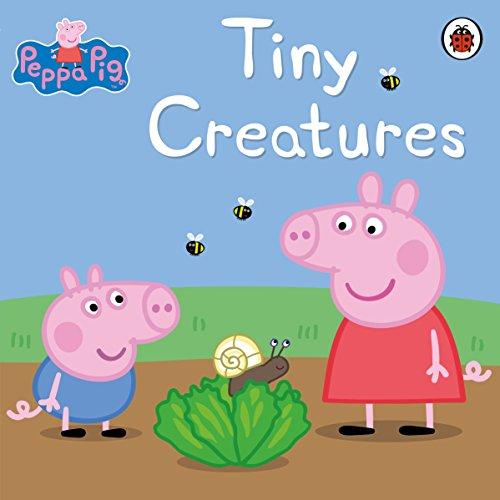 Peppa Pig: Tiny Creatures (English Edition)