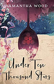 Under Ten Thousand Stars by [Samantha Wood]