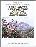 Les plantes i el paisatge vegetal d'Olesa de Montserrat (Vila d'Olesa)