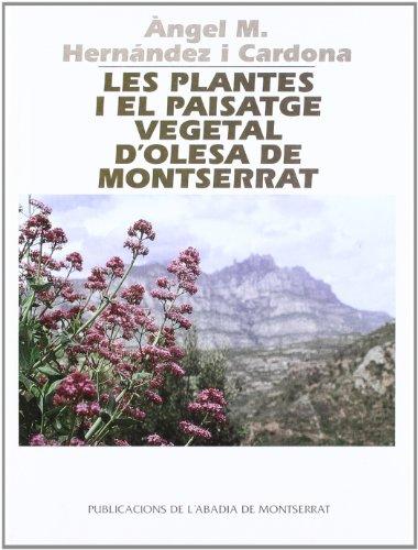 Les plantes i el paisatge vegetal d'Olesa de Montserrat (Vila d