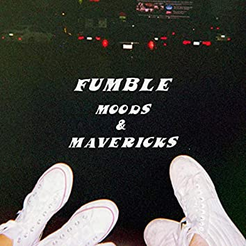 Moods & Mavericks