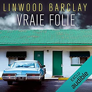 Vraie folie     Promise Falls 3              By:                                                                                                                                 Linwood Barclay                               Narrated by:                                                                                                                                 Arnaud Romain                      Length: 12 hrs and 26 mins     Not rated yet     Overall 0.0