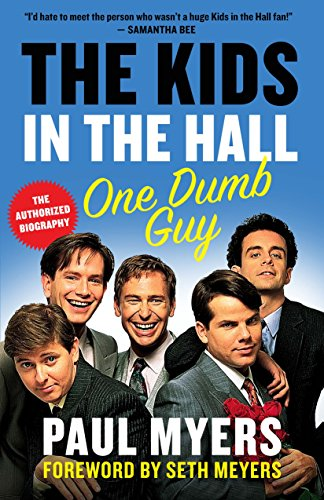 The Kids in the Hall: One Dumb Guy