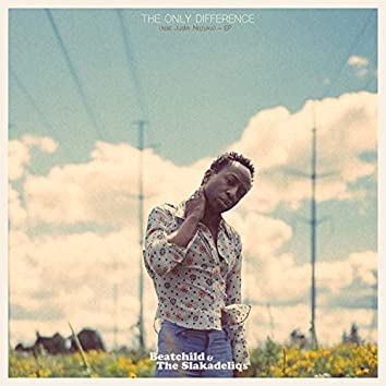 The Only Difference (feat. Justin Nozuka) - EP