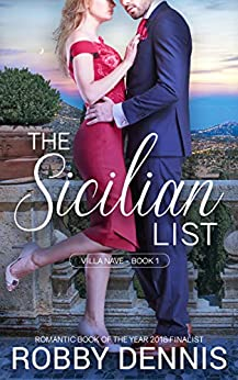 The Sicilian List: An escape to Italy romance (Villa Nave Book 1) by [Robby Dennis]