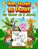 Von Punkt zu Punkt für Kinder ab 5 Jahren: Zahlen von 1-50 - 120 tolle Bilder zum ausmalen