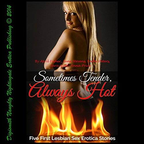 Sometimes Tender, Always Hot audiobook cover art