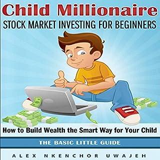Child Millionaire: Stock Market Investing for Beginners  cover art