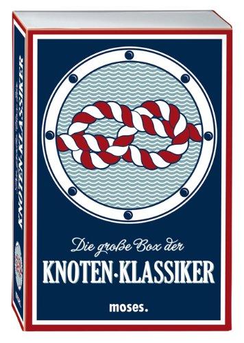 moses. Die große Box der Knoten-Klassiker | 50 praktische Knoten | Mit bebilderten Schritt-für-Schritt-Anleitungen