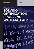 Solving Optimization Problems with MATLAB Front Cover