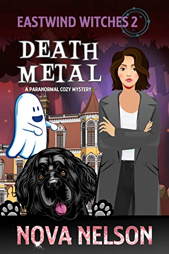 Death Metal: A Paranormal Cozy Mystery (Eastwind Witches Cozy Mysteries Book 2) (English Edition)