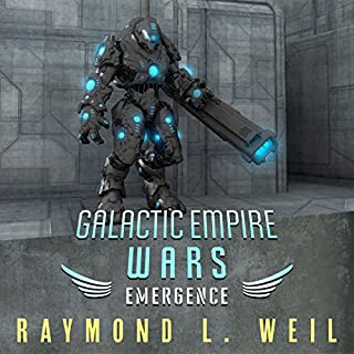 Galactic Empire Wars: Emergence     The Galactic Empire Wars, Book 2              By:                                                                                                                                 Raymond L. Weil                               Narrated by:                                                                                                                                 David Rheinstrom                      Length: 8 hrs and 16 mins     260 ratings     Overall 4.4