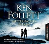 Mitternachtsfalken: Roman . . - Ken Follett