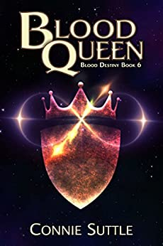 Blood Queen: Blood Destiny, Book 6 by [Connie Suttle]
