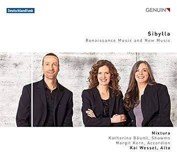 Sibylla: Renaissance Music & New Music