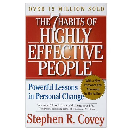 By Stephen R. Covey: The 7 Habits of...