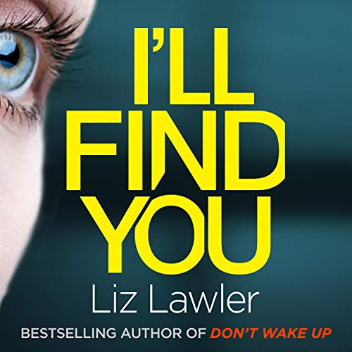I'll Find You                   By:                                                                                                                                 Liz Lawler                               Narrated by:                                                                                                                                 Jessica Ball                      Length: 10 hrs and 42 mins     Not rated yet     Overall 0.0