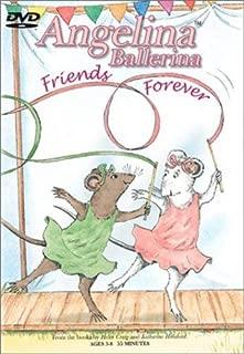 Angelina Ballerina - Friends Forever