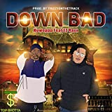 Down Bad (feat. Huwoppp) [Explicit]