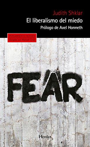 El liberalismo del miedo (Pensamiento Herder nº 0) (Spanish Edition)