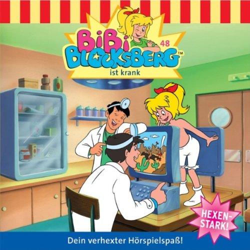Bibi ist krank (Bibi Blocksberg 48) Titelbild