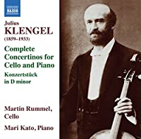 Klengel: Complete Concertinos for Cello and Piano Konzertstuck in D minor