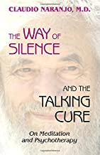 The Way of Silence and the Talking Cure: On Meditation and Psychotherapy