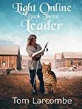 Light Online Book Three: Leader