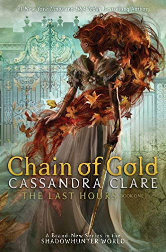 Chain of Gold (The Last Hours Book 1) (English Edition) eBook ...